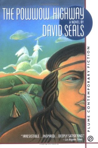 The Powwow Highway by David Seals