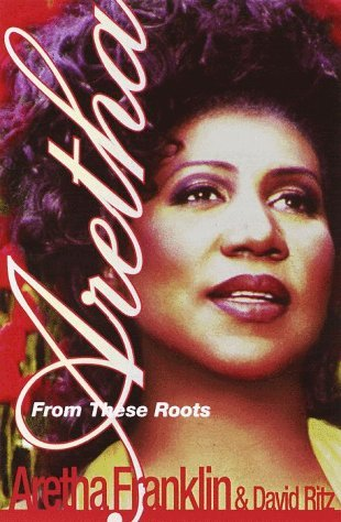 Aretha From These Roots by Aretha Franklin