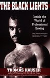 The Black Lights: Inside the World of Professional Boxing