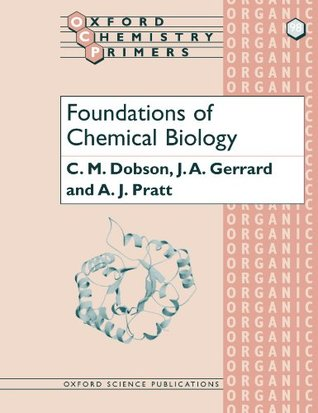 Foundations of Chemical Biology