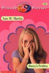 Stacey's Problem (Baby-Sitters Club Friends Forever, #10)