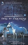 Song of Unmaking