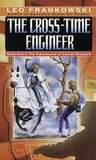 The Cross-Time Engineer (Conrad Stargard, #1)