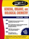 Schaum's Outline of General, Organic and Biological Chemistry (Schaum's Outline Series)