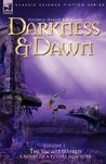 Darkness & Dawn Volume 1 - The Vacant World (Classic Science Fiction & Fantasy)