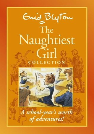 The Naughtiest Girl Collection by Enid Blyton