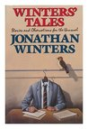 Winters' Tales: Stories and Observations for the Unusual