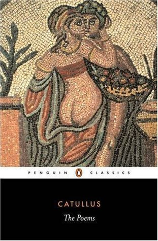 The Poems of Catullus by Catullus