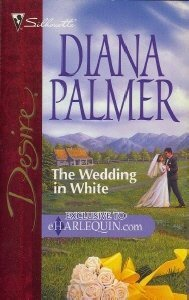 The Wedding in White by Diana Palmer