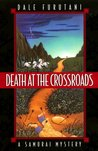 Death at the Crossroads (Matsuyama Kaze, #1)