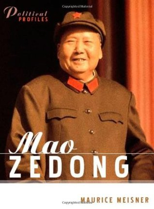 Mao Zedong: A Political and Intellectual Portrait (Political Profiles)