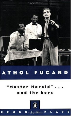 Master Harold...and the boys by Athol Fugard