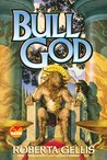 Bull God (Greek Myths, #4)