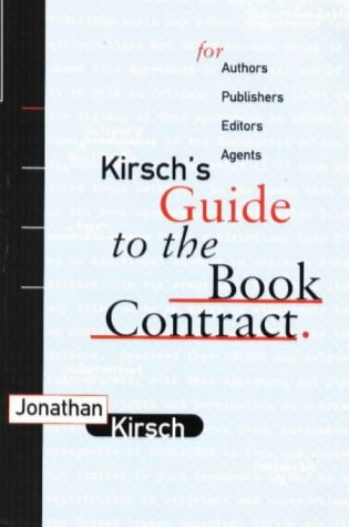 Kirsch's Guide to the Book Contract by Jonathan Kirsch