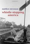 Whistle Stopping America