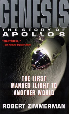 Genesis: The Story Of Apollo 8, The First Manned Flight To Another World
