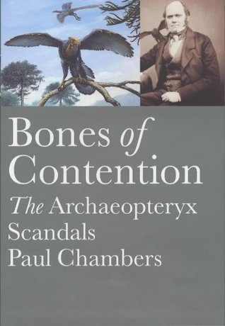 Bones of Contention: The Archaeopteryx Scandals