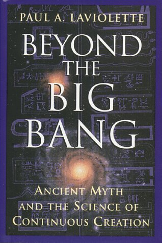 Beyond the Big Bang: Ancient Myth and the Science of Continuous Creation
