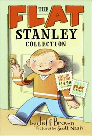 The Flat Stanley Collection: Stanley, Flat Again!/Invisible Stanley/Stanley in Space/Flat Stanley (Flat Stanley)