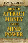 How To Attract Money Using Mind Power- Hardcover