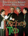 Father Ted: The Craggy Island Parish Magazines
