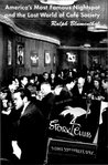 The Stork Club: American's Most Famous Nightspot and the Lost World of Cafe Society