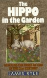 The Hippo in the Garden: Hearing God's Voice in the 21st Century