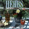 Herbs: Gardens, Decorations and Recipes