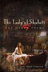 The Lady of Shalott and Other Poems
