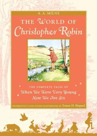 The World of Christopher Robin by A.A. Milne