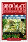 The Silver Palate Cookbook by Julee Rosso