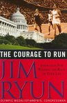 The Courage to Run: Inspiration for Winning the Race of Your Life