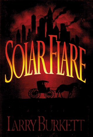 Solar Flare by Larry Burkett