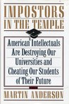 Impostors in the Temple: The Decline of the American University