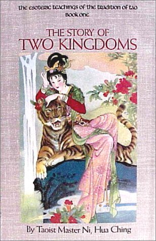 The Story of Two Kingdoms by Hua-Ching Ni