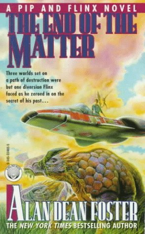 The End of the Matter (Pip & Flinx #4)