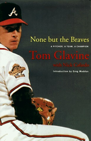 None but the Braves: A Pitcher, a Team, a Champion