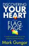 Discovering Your Heart with the Flag Page : A simple and powerful way to truly understand yourself and Others