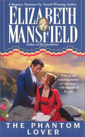 The Phantom Lover by Elizabeth Mansfield