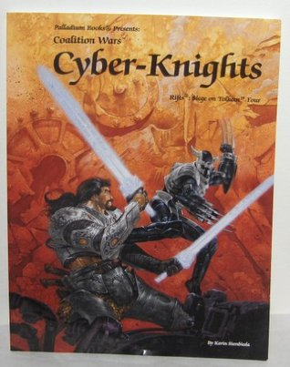 Rifts Coalition Wars 4; Siege on Tolkeen: Cyber Knights