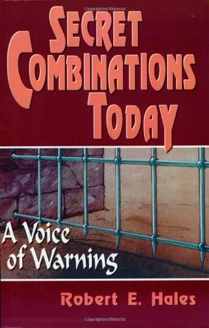Secret Combinations Today: A Voice of Warning
