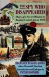 The Spy Who Disappeared: Diary of a Secret Mission to Russian Central Asia in 1918