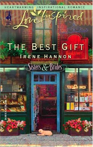 The Best Gift by Irene Hannon