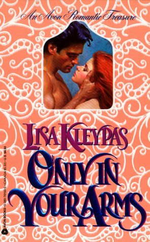 Only in Your Arms by Lisa Kleypas