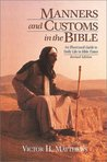 Manners and Customs in the Bible: Revised Edition