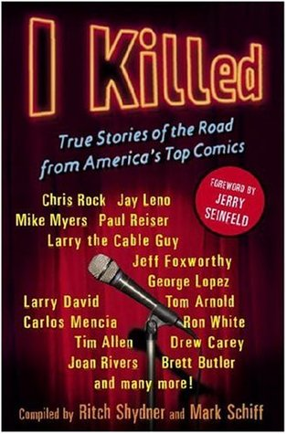 I Killed by Ritch Shydner