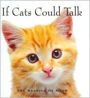 If Cats Could Talk by Michael P. Fertig
