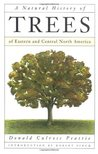 A Natural History of Trees by Donald Culross Peattie