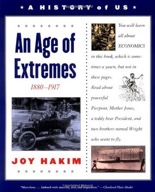 An Age of Extremes 1880-1917 by Joy Hakim
