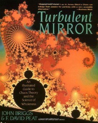 Turbulent Mirror by John P. Briggs